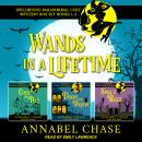 Wands in a Lifetime: Spellbound Paranormal Cozy Mysteries 1-3 Audiobook