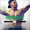 Rebel Roommate Audiobook