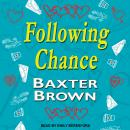 Following Chance Audiobook