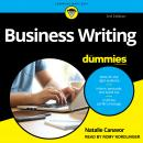 Business Writing For Dummies: 3rd Edition Audiobook