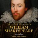 The Life of the Author: Shakespeare Audiobook