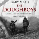 The Doughboys: America and the First World War Audiobook