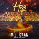 Hex after Forty Audiobook