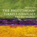 Palestinian-Israeli Conflict: A Very Short Introduction Audiobook