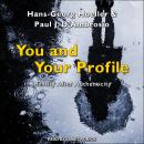 You and Your Profile: Identity After Authenticity Audiobook