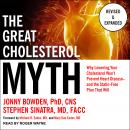 The Great Cholesterol Myth, Revised and Expanded: Why Lowering Your Cholesterol Won't Prevent Heart  Audiobook