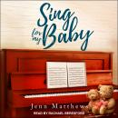 Sing For My Baby Audiobook
