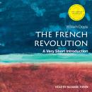 The French Revolution: A Very Short Introduction, 2nd Edition Audiobook