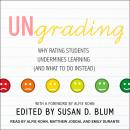 Ungrading: Why Rating Students Undermines Learning (and What to Do Instead) Audiobook