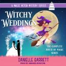 Witchy Weddings: A Magic With Mystery Series: The Complete Touch of Magic Series Audiobook