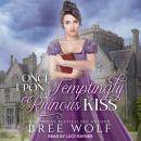 Once Upon a Temptingly Ruinous Kiss Audiobook