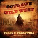 Outlaws of the Wild West Audiobook