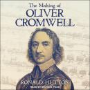 The Making of Oliver Cromwell Audiobook