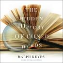 The Hidden History of Coined Words Audiobook