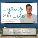 Lyrics of My Life: My Journey with Family, HIV and Reality TV Audiobook