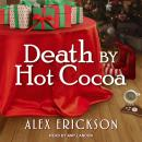 Death by Hot Cocoa Audiobook