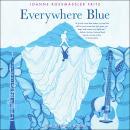 Everywhere Blue Audiobook