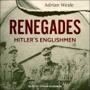 Renegades: Hitler's Englishmen Audiobook
