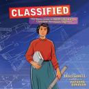 Classified: The Secret Career of Mary Golda Ross, Cherokee Aerospace Engineer Audiobook