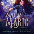 Swarm Magic Audiobook