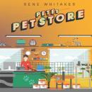 Pete's Pet Store Audiobook