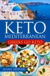 Greek Go Keto Mediterranean: Ket Clean Lean Audiobook