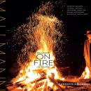 Mallmann on Fire: 100 Inspired Recipes to Grill Anytime, Anywhere Audiobook