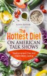 The Hottest Diet On American Talk Shows: Mediterranean Diet And Intermittent Fasting Audiobook