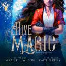 Hive Magic Audiobook