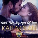Can't Take My Eyes Off You Audiobook