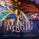 Queen Magic Audiobook