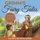 Grimm's Fairy Tales: Audio Book Bestseller Classics Collection Audiobook