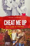 Cheat Me Up: Your Guide To Cheaters Audiobook