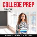 College Prep Bundle, 2 in 1 Bundle: Preparing for College and Campus Living Audiobook