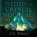 Within the Crystal Mountain Audiobook