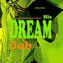 His Dream Job: Crossdressing Stories Audiobook