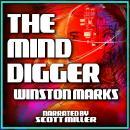 The Mind Digger Audiobook