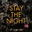 Stay the Night Audiobook