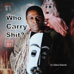 Who Carry Shit? Audiobook