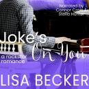 Joke's On You: The Starfish: A Rock Star Romance Series Audiobook