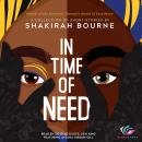 In Time of Need: A Collection of Short Stories Audiobook