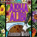 Aloha Alibi Audiobook