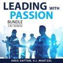 Leading with Passion Bundle, 2 in 1 Bundle: Leadership Tactics, Leading by Inspiring Audiobook