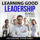 Learning Good Leadership Bundle, 2 in 1 Bundle: Influential Leadership, Leadership Guide Audiobook