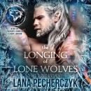 The Longing of Lone Wolves: Season of the Wolf Audiobook