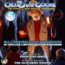The Old Gray Goose The World's Most Beloved Storyteller: All 5 Original 1990's Audiobooks In 1 Delux Audiobook