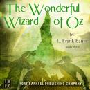 The Wonderful Wizard of Oz - Unabridged Audiobook