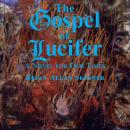 The Gospel of Lucifer: A Novel for Our Times Audiobook