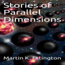 Stories of Parallel Dimensions Audiobook