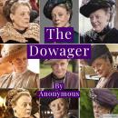 The Dowager Audiobook